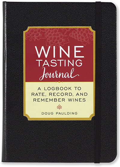 Wine Tasting Journal by Doug Paulding
